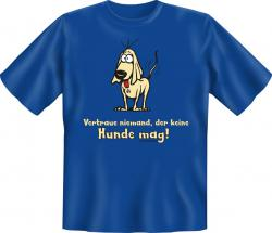 "T-Shirt ""Vertraue niemand"""